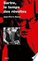 Sartre, le temps des révoltes