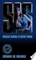 SAS 11 magie noire à New-York