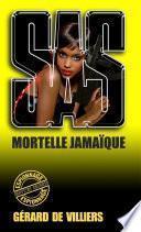 SAS 130 Mortelle Jamaïque
