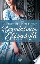 Scandaleuse Élisabeth