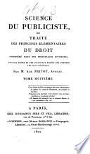 Science du publiciste, ou, Traité des principes élémentaires du droit considéré dans ses principals divisions