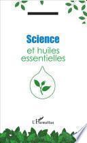 Science et huiles essentielles