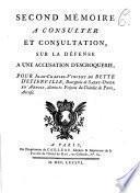 Second mémoire à consulter et consultation sur la défense à une accusation d'escroquerie pour Jean-Charles-Vincent de Bette d'Etienville