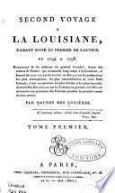 Second voyage à la Louisiane, faisant suite au premier de l'auteur de 1794 a 98