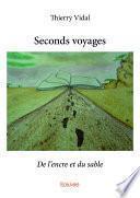 Seconds voyages