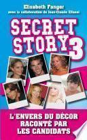 Secret Story 3 - L'envers du décor