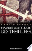 Secrets & mystères des templiers