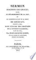 Sermon d'actions de gràces pour le rétablissement de la paix, et de commémoration de la mort de Ls. XVI