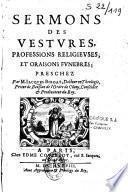 Sermons des vestures, professions religieuses et oraisons funèbres