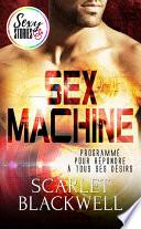 Sex Machine - Sexy Stories
