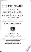 Shakespeare traduit de l'anglois: Remarques de Mistriss Montaigu; Drames historiques; Roi Jean