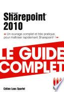 Sharepoint 2010 - Le guide complet