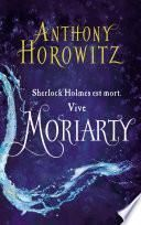 Sherlock Holmes - Tome 2 - Moriarty