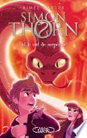 Simon Thorn - tome 2 Et le nid de serpents
