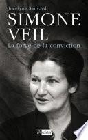Simone Veil ou la force de conviction