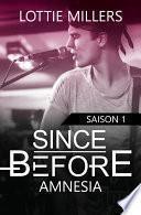 Since Before - Saison 1
