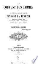 """""""Le"""" couvent des Carmes et le séminaire de Saint-Sulpice pendant la terreur"""