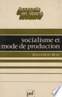 Socialisme et mode de production