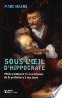 Sous l'oeil d'Hippocrate