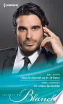 Sous le charme du Dr St Claire - Un amour inattendu