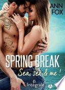 Spring Break - Intégrale