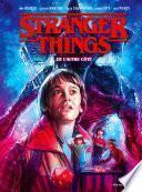 Stranger Things - De l'autre côté