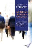 Stress, Dépression et Troubles du comportement