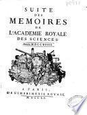 Suite des Memoires de l'Academie royale des sciences