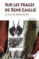 Sur les traces de René Caillié