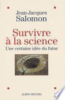 Survivre à la science