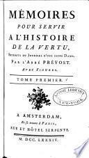 Œuvres choisies de l'abbe ́Prévost avec figures: Mémoires pour servir à l'histoire de la vertu