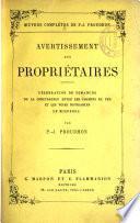 Œuvres complètes de P.-J. Proudhon: Avertissement aux proprietaires. Nouv. ed. 18