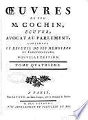 Œuvres de feu M. Cochin, écuyer, avocat au Parlement