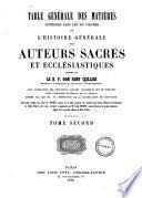 Table générale des matières contenues dans les XIV volumes de l'Histoire générale des auteurs sacrés et ecclésiastiques