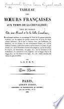 Tableau des moeurs françaises aux temps de la chevalerie