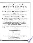 Tables chronologiques, qui embrassent toutes les parties de l'histoire universelle ... depuis la creation du monde jusqu'en 1768 ...
