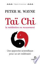 Taï Chi, la médiation en mouvement