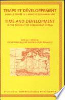 Temps Et Développement Dans la Pensée de L'Afrique Subsaharienne