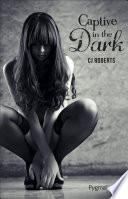 The dark duet (Tome 1) - Captive in the dark
