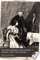 The édition définitive of the Comédie humaine: Adieu. The conscript. The executioner. The exiles. Louis Lambert