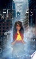 The Effigies tome 1 - Les Flammes du destin