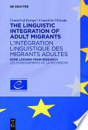 The Linguistic Integration of Adult Migrants / L'intégration linguistique des migrants adultes
