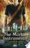 The Mortal Instruments - tome 3