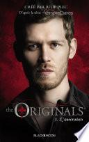 The Originals - Tome 1 - L'ascension