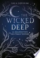 The Wicked Deep - La malédiction des Swan Sisters