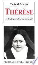 Thérèse ou le drame de l'incrédulité