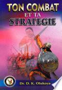 Ton Combat et Ta Strategie