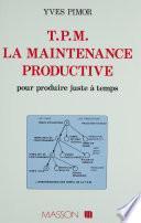 TPM : La maintenance productive pour produire juste à temps