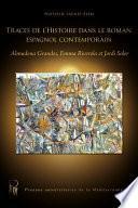 Traces de l'histoire dans le roman espagnol contemporain