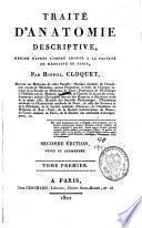Traité d'anatomie descriptive, rédigé d'après l'ordre adopté à la faculté de médecine de Paris